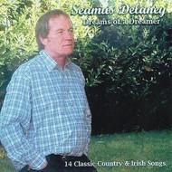 SEAMUS DELANEY - DREAMS OF A DREAMER (CD)