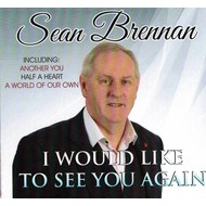 SEAN BRENNAN - I WOULD LIKE TO SEE YOU AGAIN (CD)
