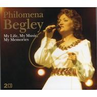 PHILOMENA BEGLEY - MY LIFE, MY MUSIC, MY MEMORIES (CD)....