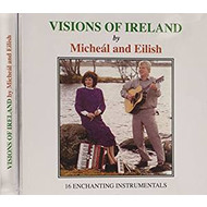 MICHEAL AND EILISH - VISIONS OF IRELAND (CD)