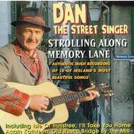 DAN THE STREET SINGER - STROLLING ALONG MEMORY LANE (CD)