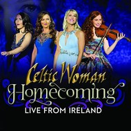 CELTIC WOMAN - HOMECOMING, LIVE FROM IRELAND (DVD)