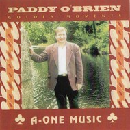 PADDY O'BRIEN - GOLDEN MOMENTS (CD)