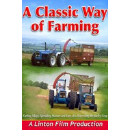 A CLASSIC WAY OF FARMING (DVD)