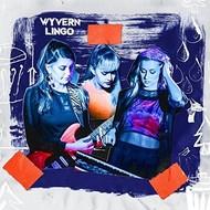 WYVERN LINGO - WYVERN LINGO (Vinyl LP)