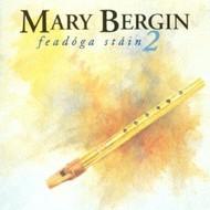 MARY BERGIN - FEADOGA STAIN 2 (CD)