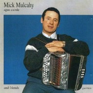 MICK MULCAHY - AUGS CAIRDE (CD)