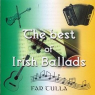 FAR TULLA - THE BEST OF IRISH BALLADS (CD)