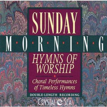 SUNDAY MORNING HYMNS OF WORSHIP (CD)