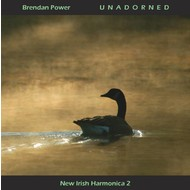BRENDAN POWER - UNADORNED NEW IRISH HARMONICA 2 (CD)