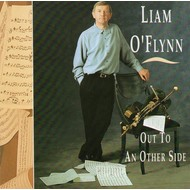 LIAM O FLYNN - OUT TO AN OTHER SIDE (CD)