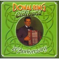 DONAL RING - CEILI BAND  21st ANNIVERSARY (CD)
