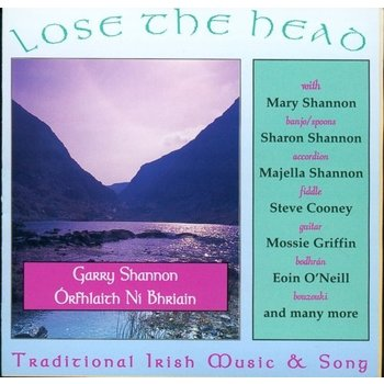 GARRY SHANNON & ORFHLAITH NI BHRIAIN - LOSE THE HEAD (CD)