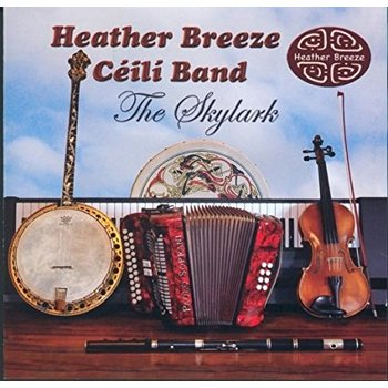 HEATHER BREEZE CÉILI BAND- THE SKYLARK (CD)