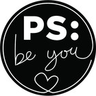 PS: be you