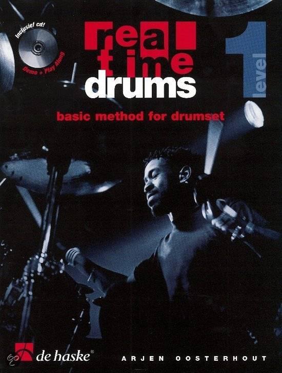 de Haske Real Time Drums Basic Method For Drumset - Arjen Oosterhout deel 1 incl. CD