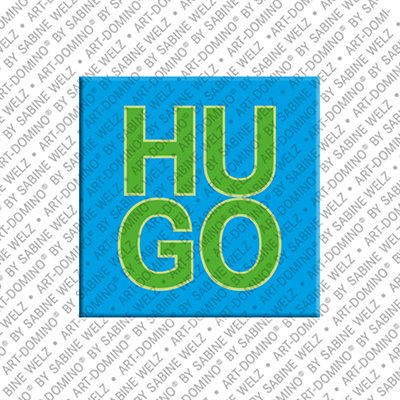 ART-DOMINO® by SABINE WELZ Hugo – Magnet with the name Hugo