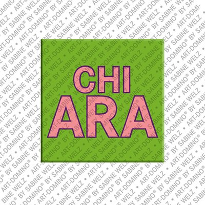 ART-DOMINO® by SABINE WELZ Chiara – Magnet with the name Chiara