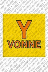 ART-DOMINO® by SABINE WELZ Yvonne – Magnet with the name Yvonne