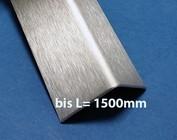 Edelstahl bis 1500 mm ( 1,5m ) Länge