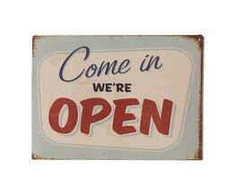 Wandbord met Tekst Come in We Are Open