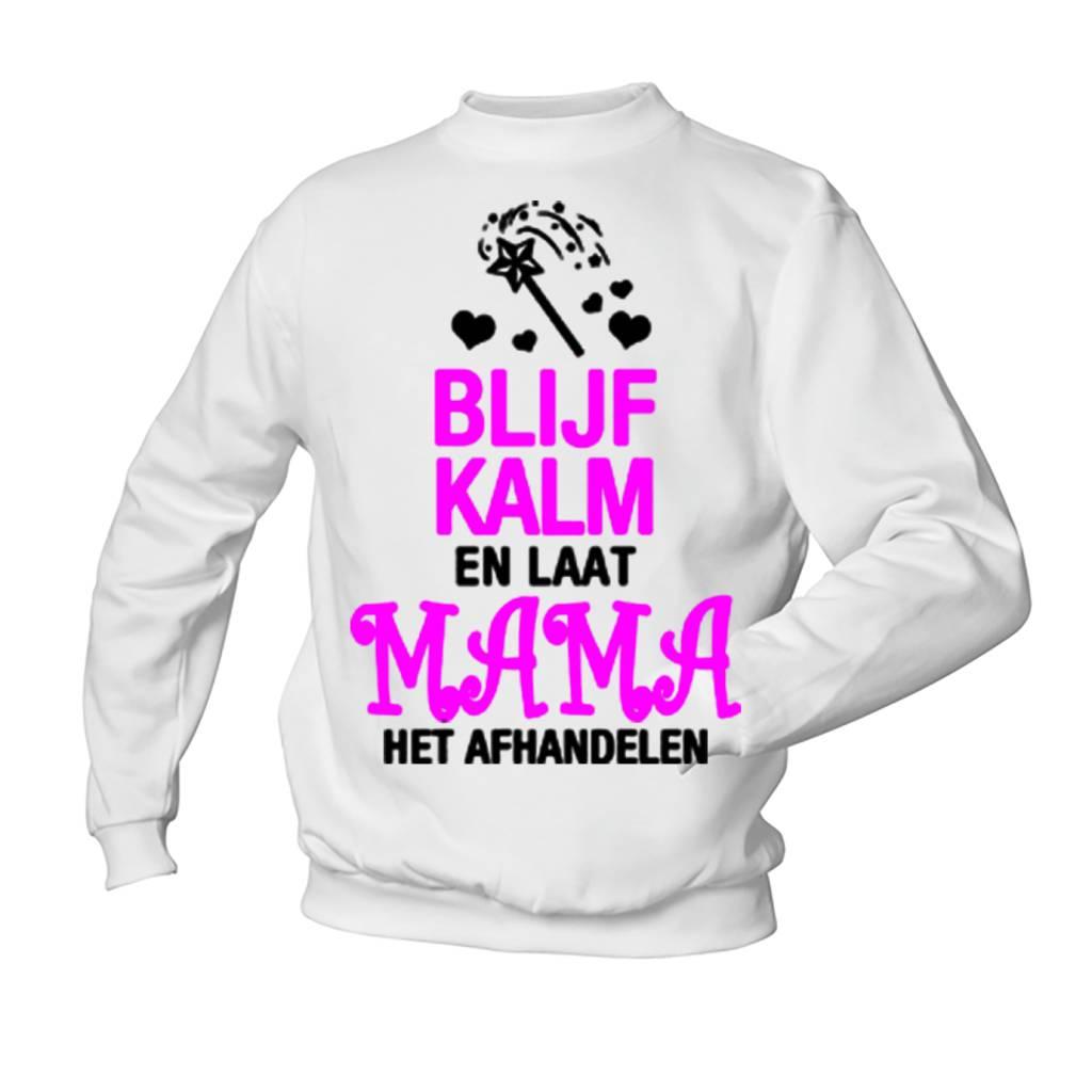 Blijf Kalm en laat Mama het Afhandelen