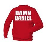 Damn Daniel - back at it again