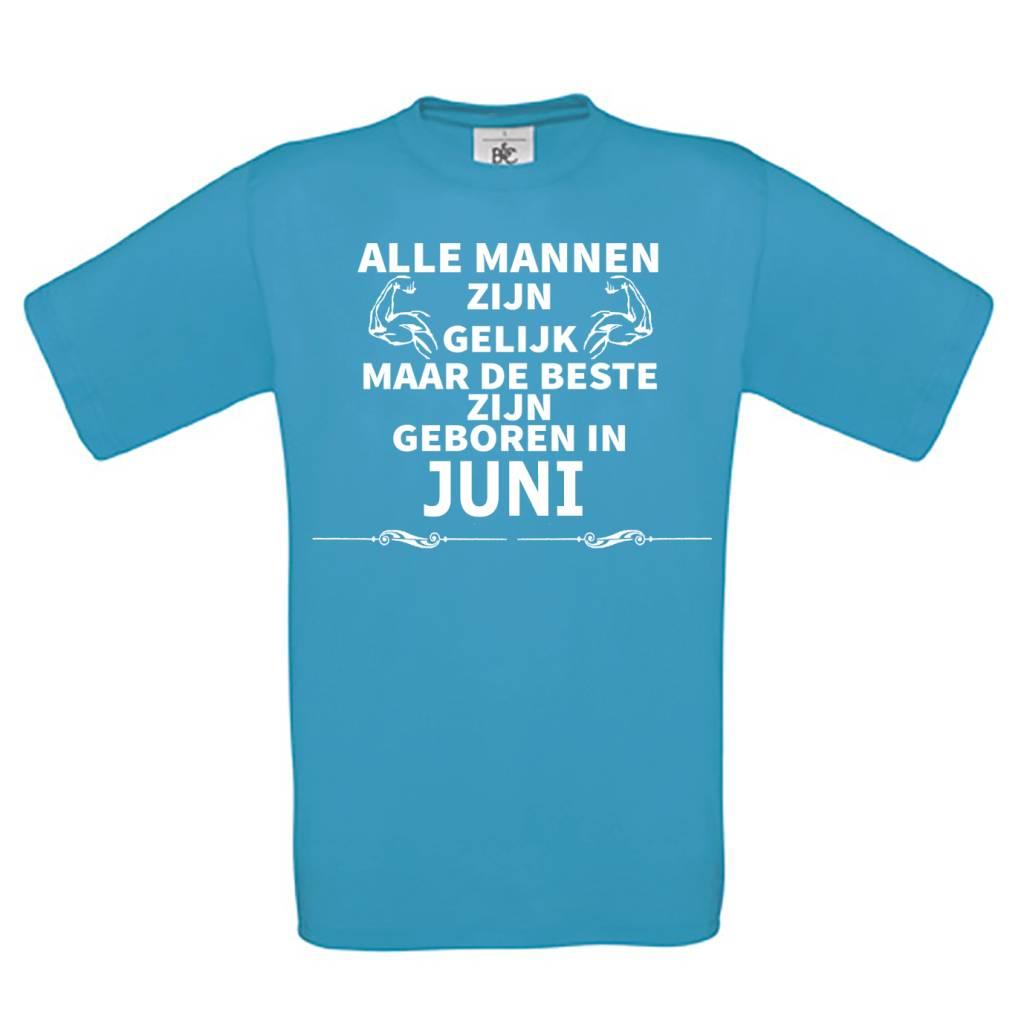 Alle mannen zijn gelijk, Maar de beste zijn geboren in Juni