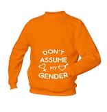 Don't assume my gender