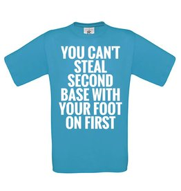 You can't steal second base