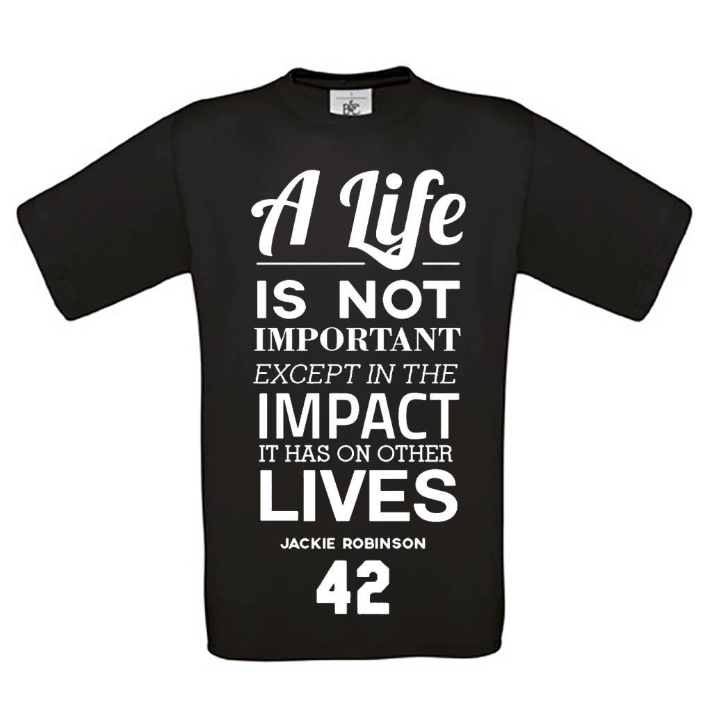 A life is not important except in the impact it has on other lives