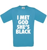 I Met God She's Black