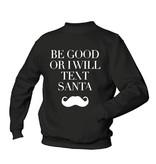Be Good or i text Santa