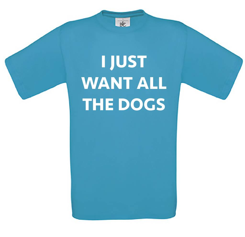 I Just Want All The Dogs