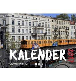 BerlinWriters GRAFFITI IN BERLIN Kalender 2017