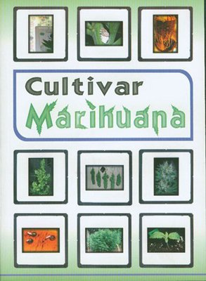 Libro Cultivar Marihuana