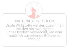Loving Tan NATURAL OLIVE COLOR