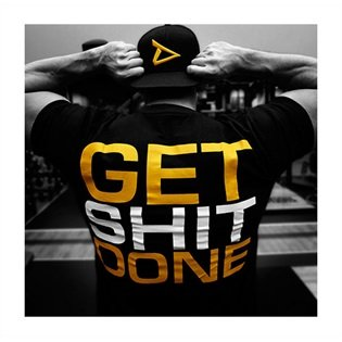 """Dedicated Nutrition """"Get Shit Done"""" T-Shirt"""