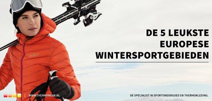 De vijf leukste wintersportbestemmingen van Europa