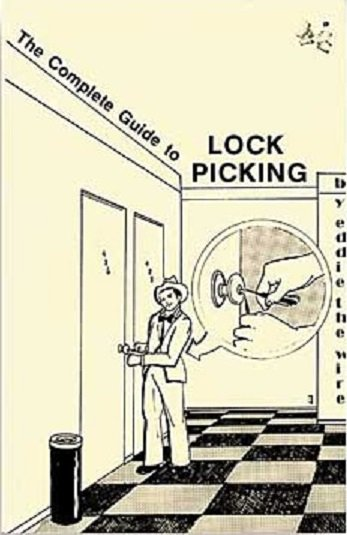 The complete guide to Lock Picking