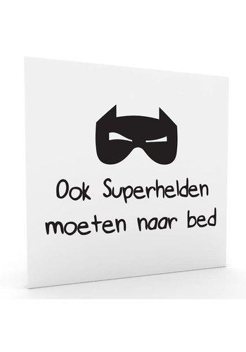ook superhelden moeten naar bed