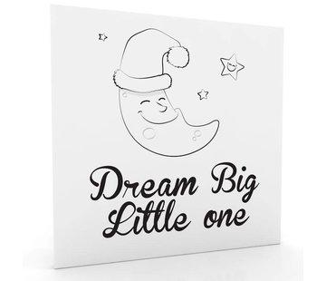 Muurdecoratie: Dream Big Little One