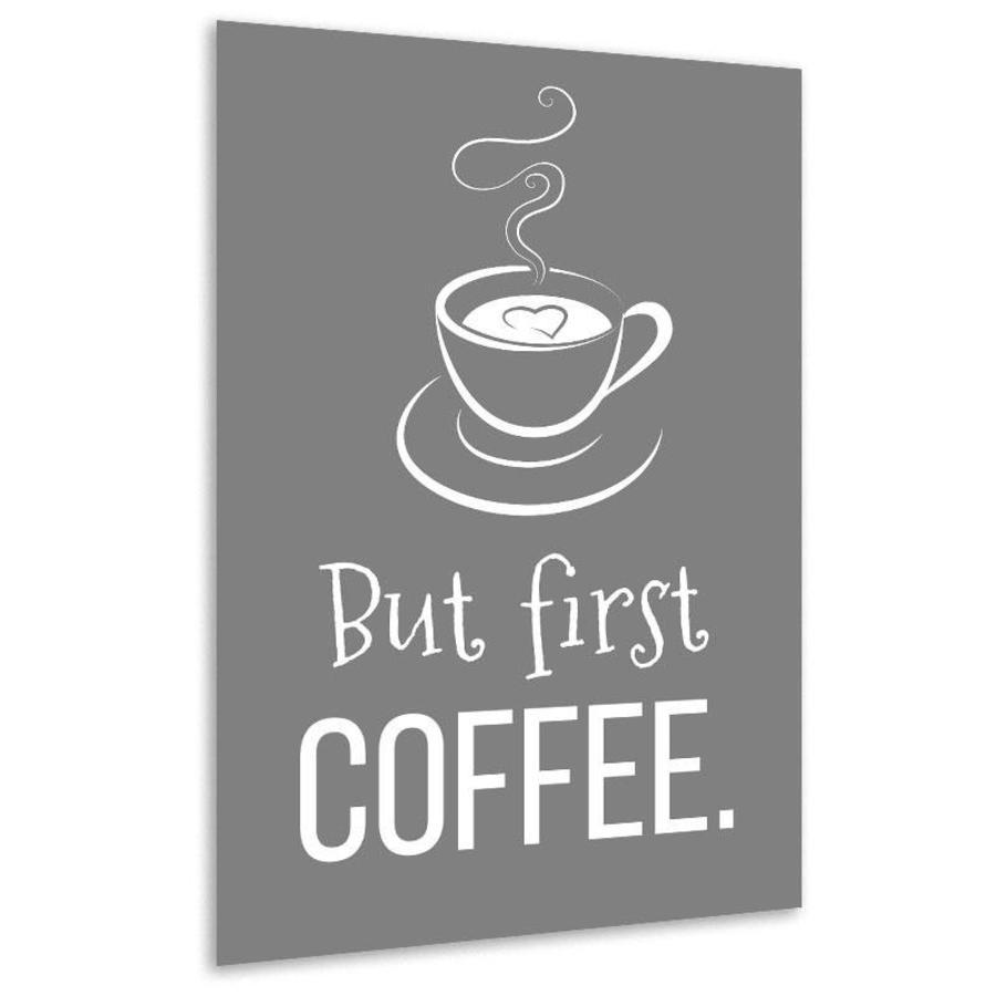 Muurdecoratie keuken: But first - Coffee