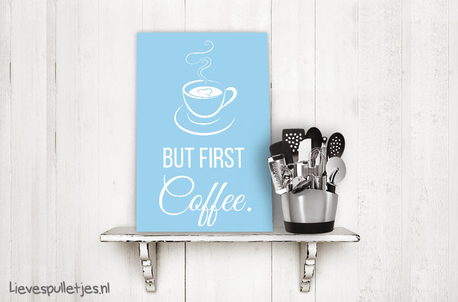 muurdecoratie keuken but first coffee voorbeeld