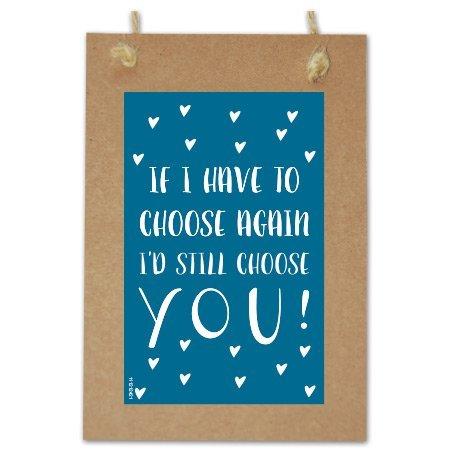 Wenskaarten Quote - I'd still choose you