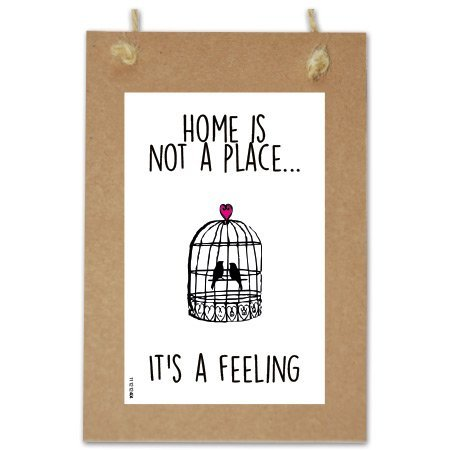 Wenskaarten Quote - Home is a feeling