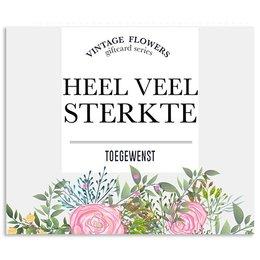 Vintage Flower Cards Heel veel sterkte toegewenst
