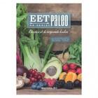 Eetpaleo Recepten uit de Oergezonde Keuken