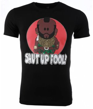Mascherano T-shirt - A-team Mr.T Shut Up Fool Print - Zwart