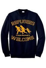 Useless Refugees Welcome, Fuck Racism - Sweatshirt